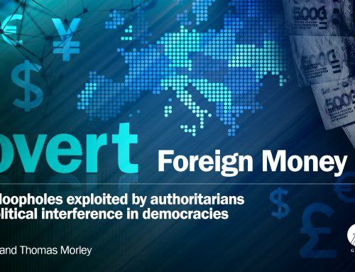 Covert Foreign Money: Financial Loopholes Exploited by Authoritarians to Fund Political Interference in Democracies