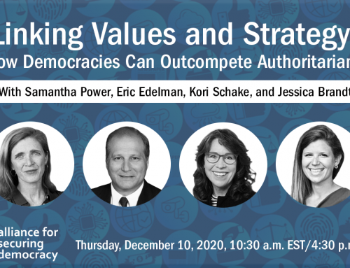 ASD Event Summary: Linking Values and Strategy: How Democracies Can Outcompete Autocracies